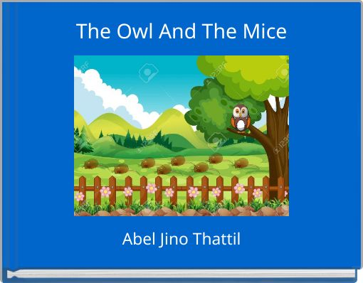 The Owl And The Mice