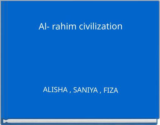 Al- rahim  civilization