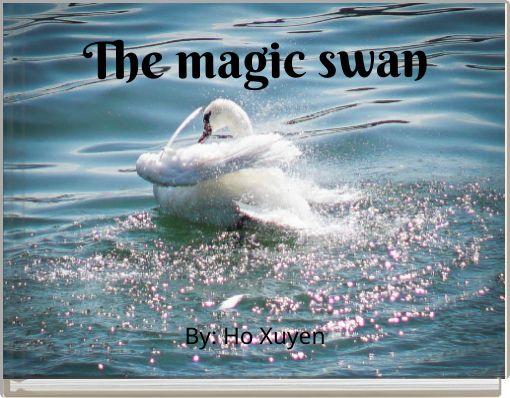 The magic swan
