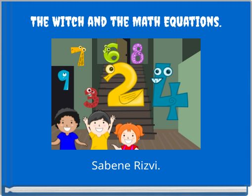 The Witch and the Math Equations.