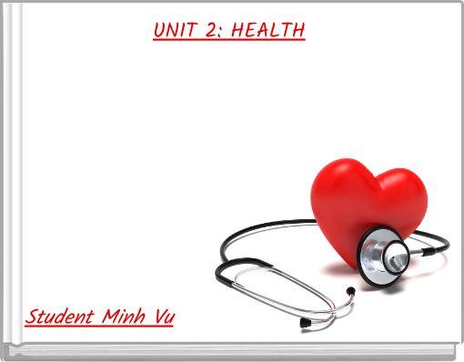 UNIT 2: HEALTH