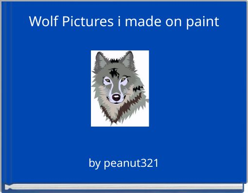 Wolf Pictures i made on paint
