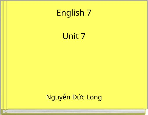 English 7Unit 7