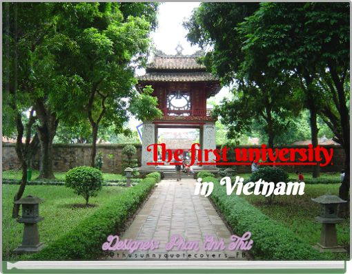 The first university            in Vietnam