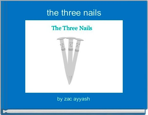 the three nails