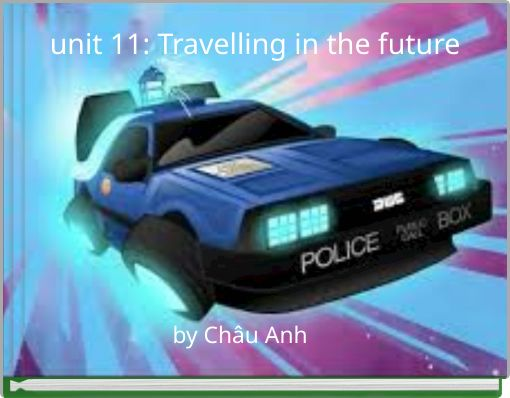 unit 11: Travelling in the future