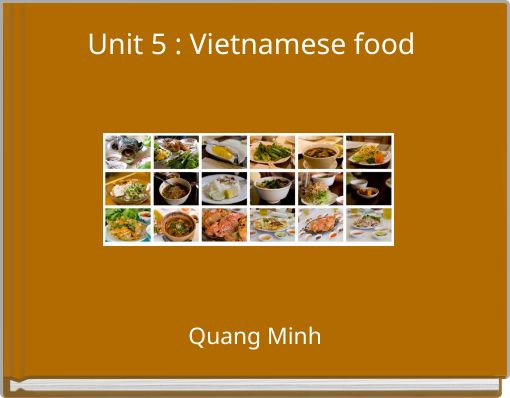Unit 5 : Vietnamese food