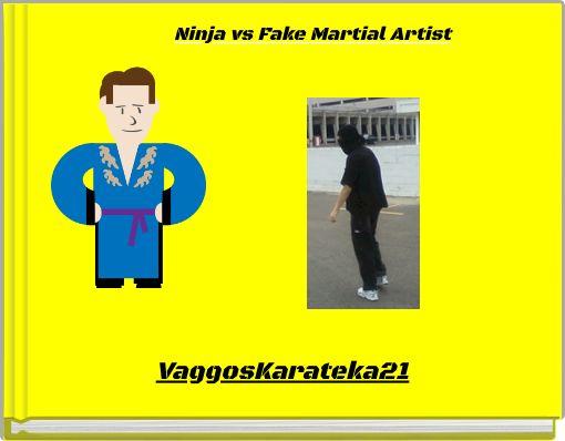 Ninja vs Fake Martial Artist