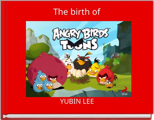 The birth of angry birds toons
