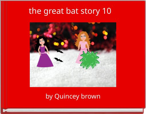 the great bat story 10