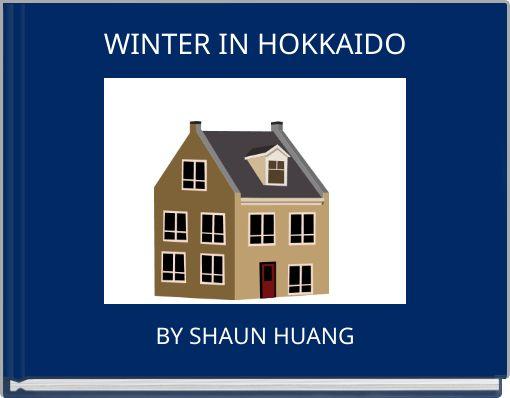 WINTER IN HOKKAIDO