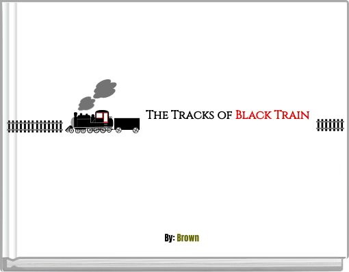 The  Tracks  of  Black Train