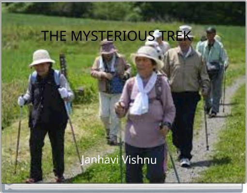 THE MYSTERIOUS TREK