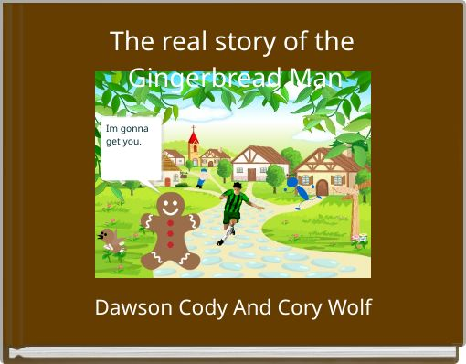 The real story of the Gingerbread Man