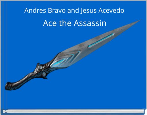 Ace the Assassin