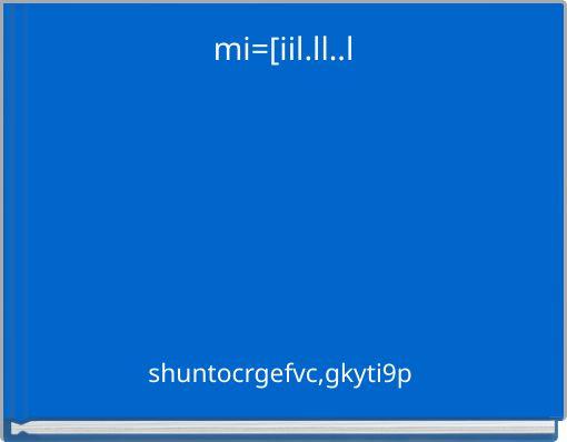 mi=[iil.ll..l