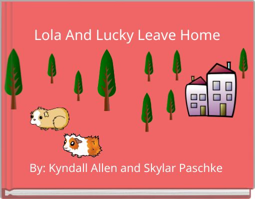 Lola And Lucky Leave Home