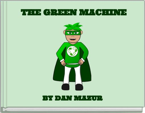 THE GREEN MACHINE