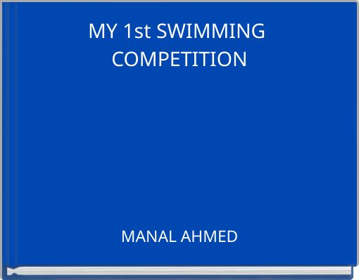 MY 1st SWIMMING COMPETITION