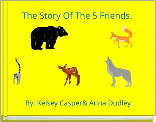The Story Of The 5 Friends.