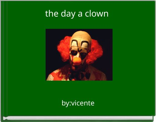 the day a clown