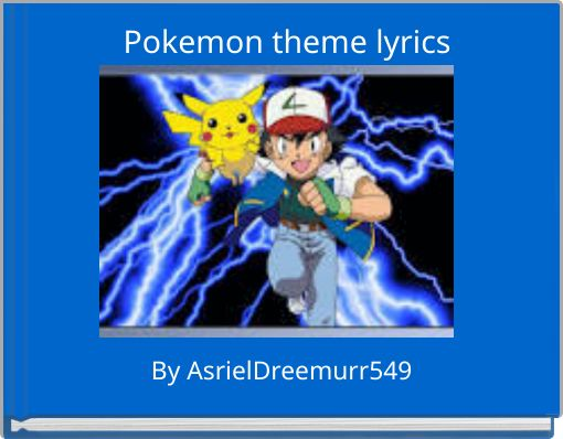 Pokemon theme lyrics