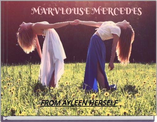 MARVLOUSE MERCEDES