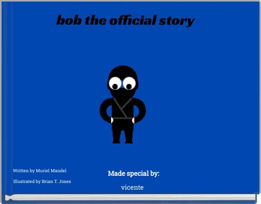 bob the official story