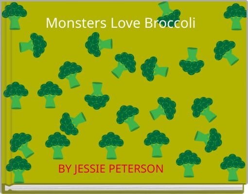 Monsters Love Broccoli