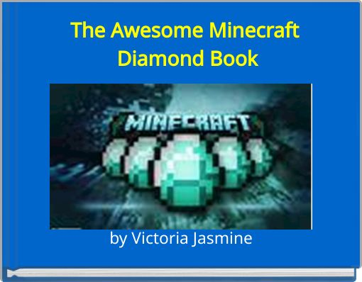 The Awesome Minecraft Diamond Book