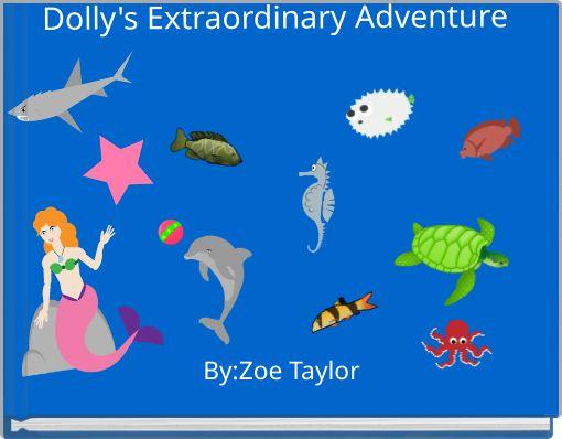 Dolly's Extraordinary Adventure