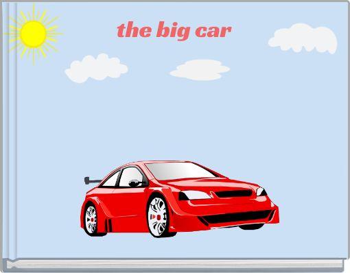 the big car