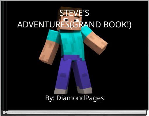 STEVE'SADVENTURES(GRAND BOOK!)