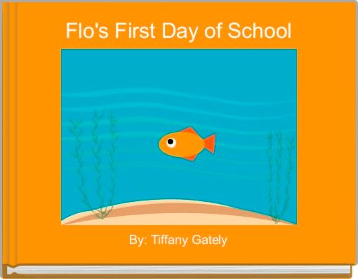 Flo's First Day of School
