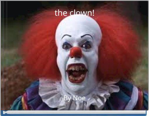 the clown!