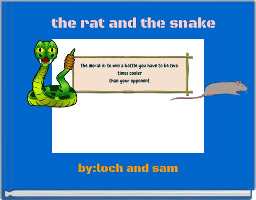 the rat and the snake