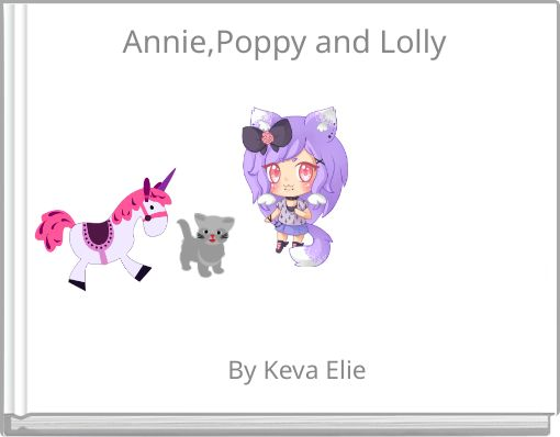 Annie,Poppy and Lolly