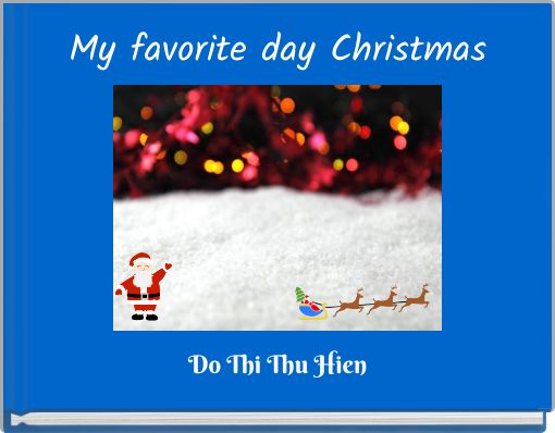 My favorite day Christmas