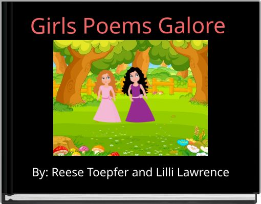 Girls Poems Galore