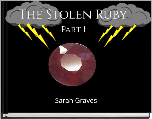 The Stolen Ruby   Part 1
