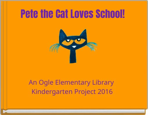Pete the Cat Loves School!