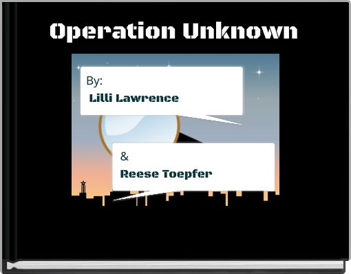 Operation Unknown