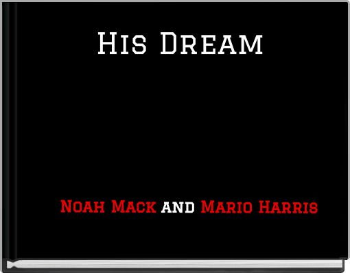 His Dream