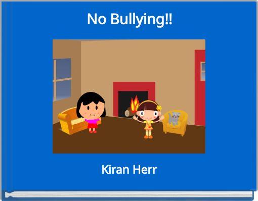 No Bullying!!