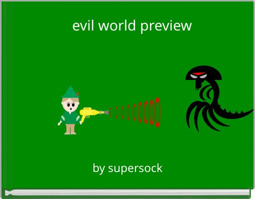 evil world preview
