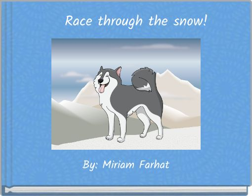Race through the snow!
