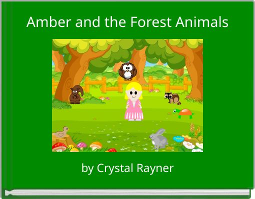 Amber and the Forest Animals