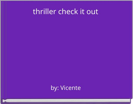 thriller check it out