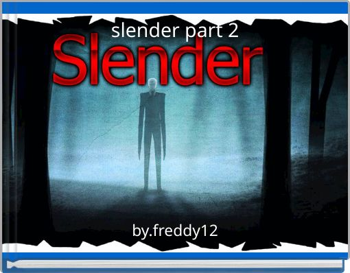 slender part 2