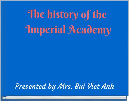 The history of the Imperial Academy